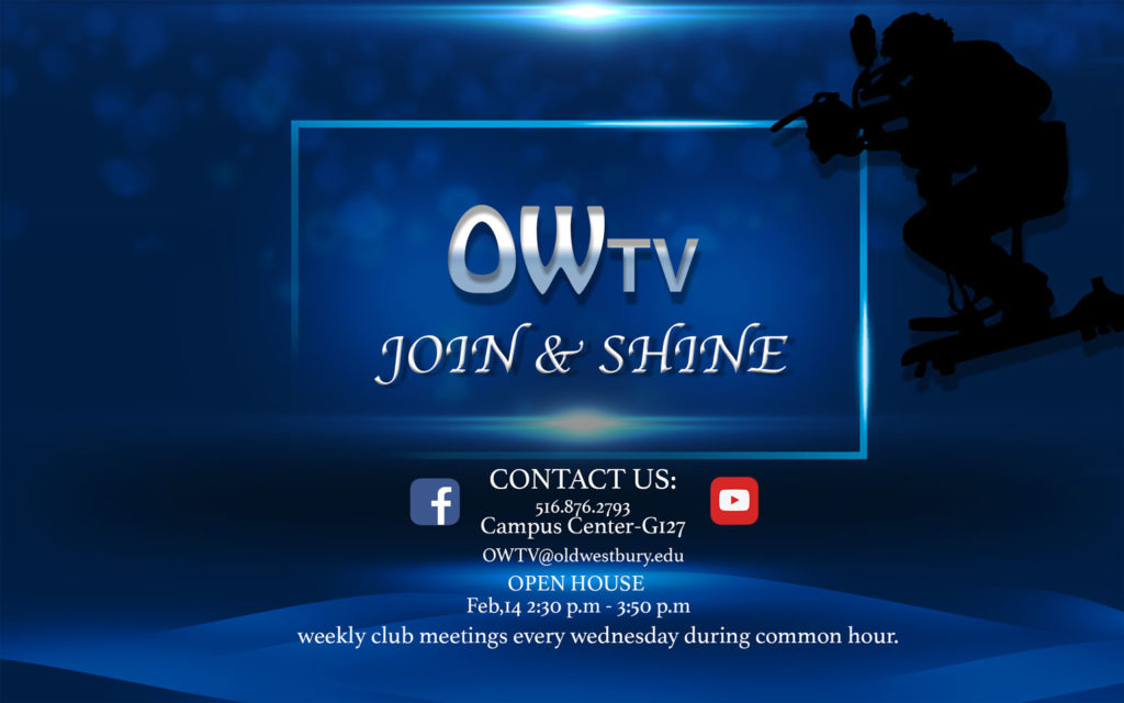 OWTV:  Join & Shine!  Every Wednesday during Common Hour!